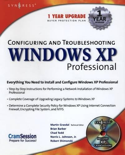 Configuring and Troubleshooting Windows XP Professional [With CDROM] 9781928994800