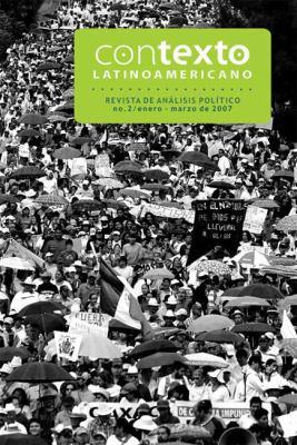 Contexto Latinoamericano: Revista de Analisis Politico No.2/Enero-Marzo de 2007 9781921235443