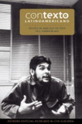Contexto Latinoamericano, No.5: Revista de Analisis Politico, Octubre de 2007 9781921235733