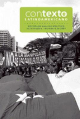 Contexto Latinoamericano, No.6: Revista de Analisis Poltico: Octubre-Diciembre de 2007 9781921235474