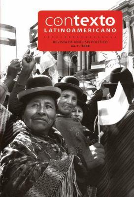 Contexto Latinoamericano, No.7: Revista de Analisis Poltico 9781921235863