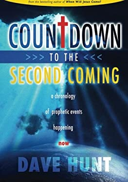 Countdown to the Second Coming: A Chronology of Prophetic Earth Events Happening Now