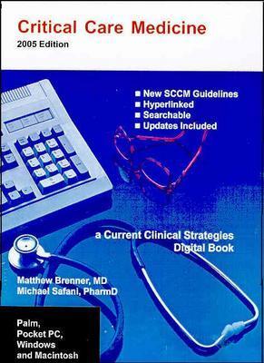 Critical Care Medicine on CD-ROM 2005: Palm, Pocket PC, Windows, Macintosh 9781929622566
