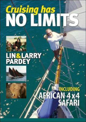 Cruising Has No Limits: Includes 4x4 African Safari 9781929214174