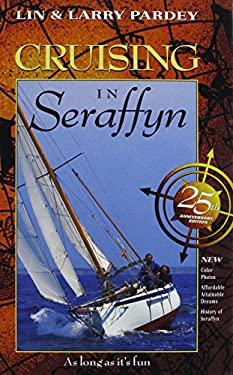 Cruising in Seraffyn 9781929214044