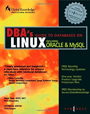 DBA's Guide to Databases Under Linux 9781928994046