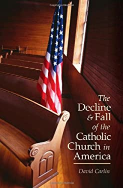 Decline and Fall of the Catholic Church 9781928832799