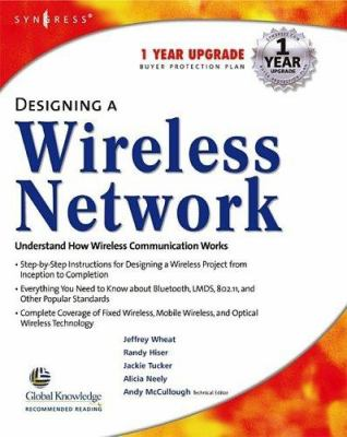 Designing a Wireless Network Designing a Wireless Network 9781928994459