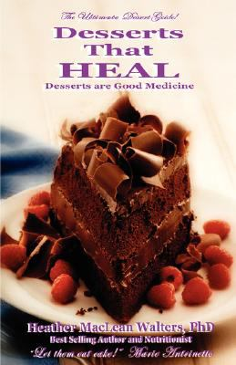 Desserts That Heal 9781928904045