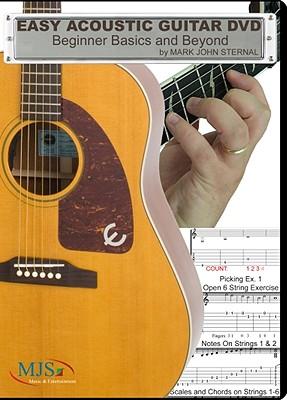 Easy Acoustic Guitar: Beginner Basics and Beyond