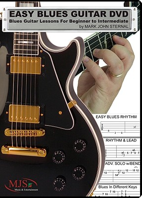 Easy Blues Guitar DVD: Blues Guitar Lessons for Beginner Through Intermedia