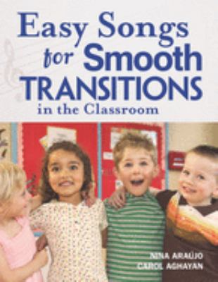 Easy Songs for Smooth Transitions in the Classroom: [With CD] 9781929610839