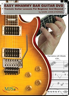 Easy Whammy Bar Guitar: Tremolo Guitar Lessons for Beginner and Beyond