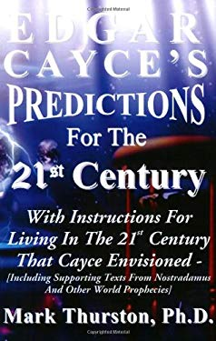 Edgar Cayce's Predictions for the 21st Century 9781929841035