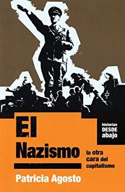 El Nazismo: La Otra Cara del Capitalismo 9781921235948