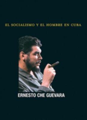 El Socialismo y El Hombre En Cuba 9781921235177