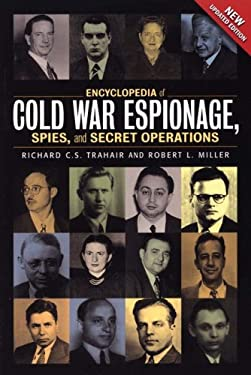 Encyclopedia of Cold War Espionage, Spies, and Secret Operations 9781929631759