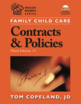 Family Child Care Contracts and Policies: How to Be Businesslike in a Caring Profession [With CDROM] 9781929610792