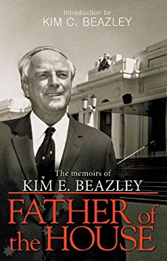 Father of the House: The Memoirs of Kim E. Beazley 9781921361425
