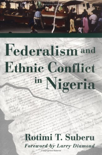 Federalism and Ethnic Conflict in Nigeria 9781929223282
