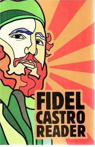 Fidel Castro Reader 9781920888886