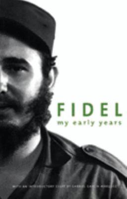 Fidel My Early Years 9781920888091