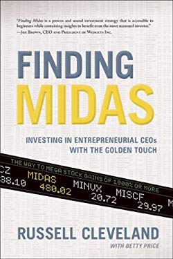 Finding Midas: Investing in Entrepreneurial CEOs with the Golden Touch 9781929774432