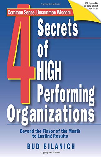 4 Secrets of High Performing Organizations 9781929774135