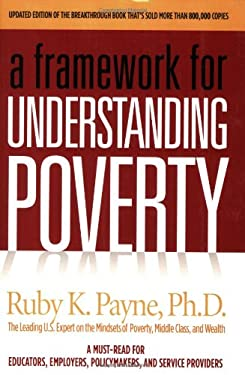 Framework for Understanding Poverty 9781929229482