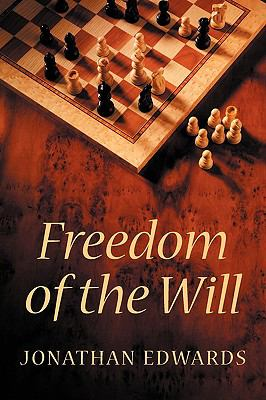 Freedom of the Will 9781926777016