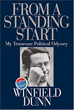 From a Standing Start: My Tennessee Political Odyssey 9781928622130