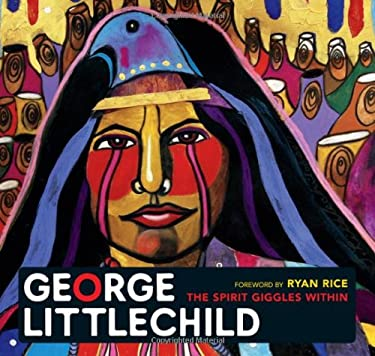George Littlechild: The Spirit Giggles Within 9781927051511