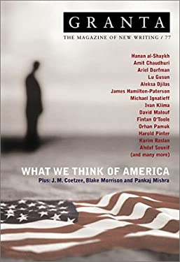 Granta 77: What We Think of America 9781929001071