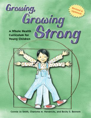Growing, Growing Strong: A Whole Health Curriculum for Young Children 9781929610945