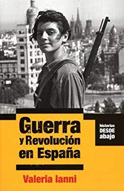 Guerra y Revolucion en Espana 9781921235801