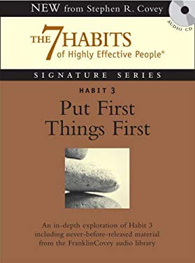 Habit 3 Put First Things First: The Habit of Integrity and Execution 9781929494897