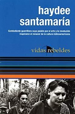 Haydee Santamaria 9781921235917