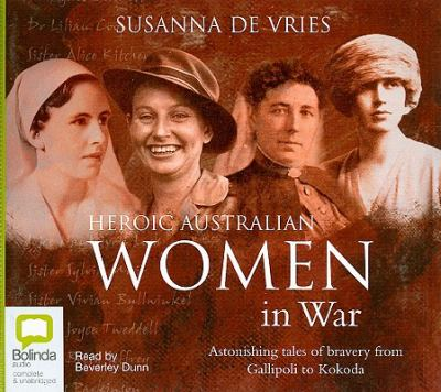 Heroic Australian Women in War 9781921415333