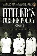 Hitler's Foreign Policy 1933-1939: The Road to World War II
