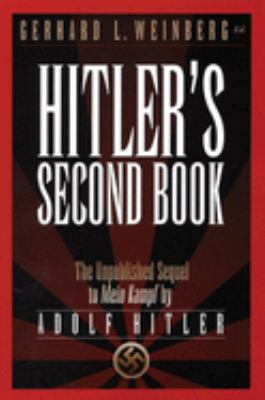Hitler's Second Book: The Unpublished Sequel to Mein Kampf 9781929631612