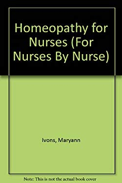 Homeopathy for Nurses 9781929693252