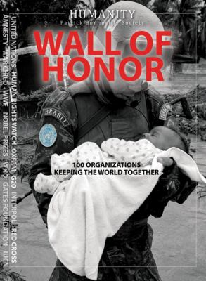 Wall of Honor: 100 Organizations Keeping the World Together