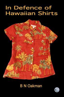In Defence of Hawaiian Shirts 9781921479410