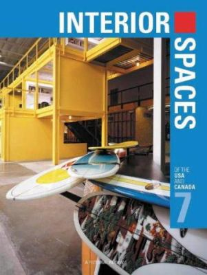 Interior Spaces of the USA & Canada--Vol. 7: A Pictorial Review 9781920744359