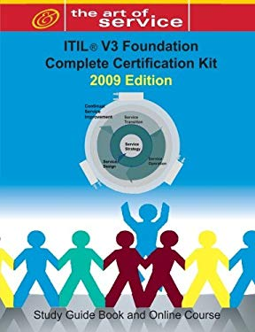 Itil V3 Foundation Complete Certification Kit: Study Guide Book and Online Course 9781921573606