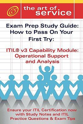 Itil V3 Service Capability Osa Certification Exam Preparation Course in a Book for Passing the Itil V3 Service Capability Osa Exam - The How to Pass o 9781921573354
