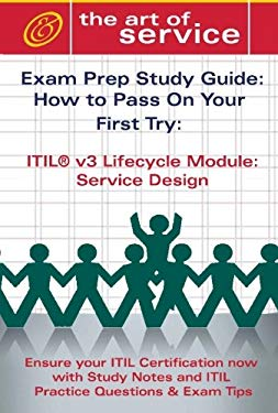 Itil V3 Service Lifecycle Service Design (SD) Certification Exam Preparation Course in a Book for Passing the Itil V3 Service Lifecycle Service Design 9781921644108