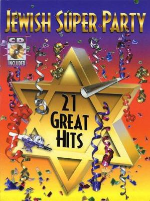 Jewish Super Party [With CD (Audio)] 9781928918011