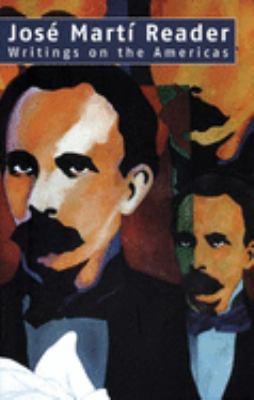 Jose Marti Reader: Writings on the Americas 9781920888749