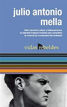 Julio Antonio Mella 9781921438318